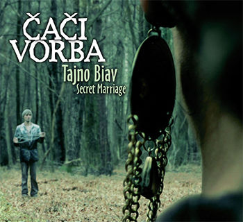 """Tajno Biav / Secret Marriage"" - Čači Vorba"