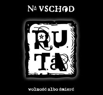 """Na Uschod"" - R.U.T.A."
